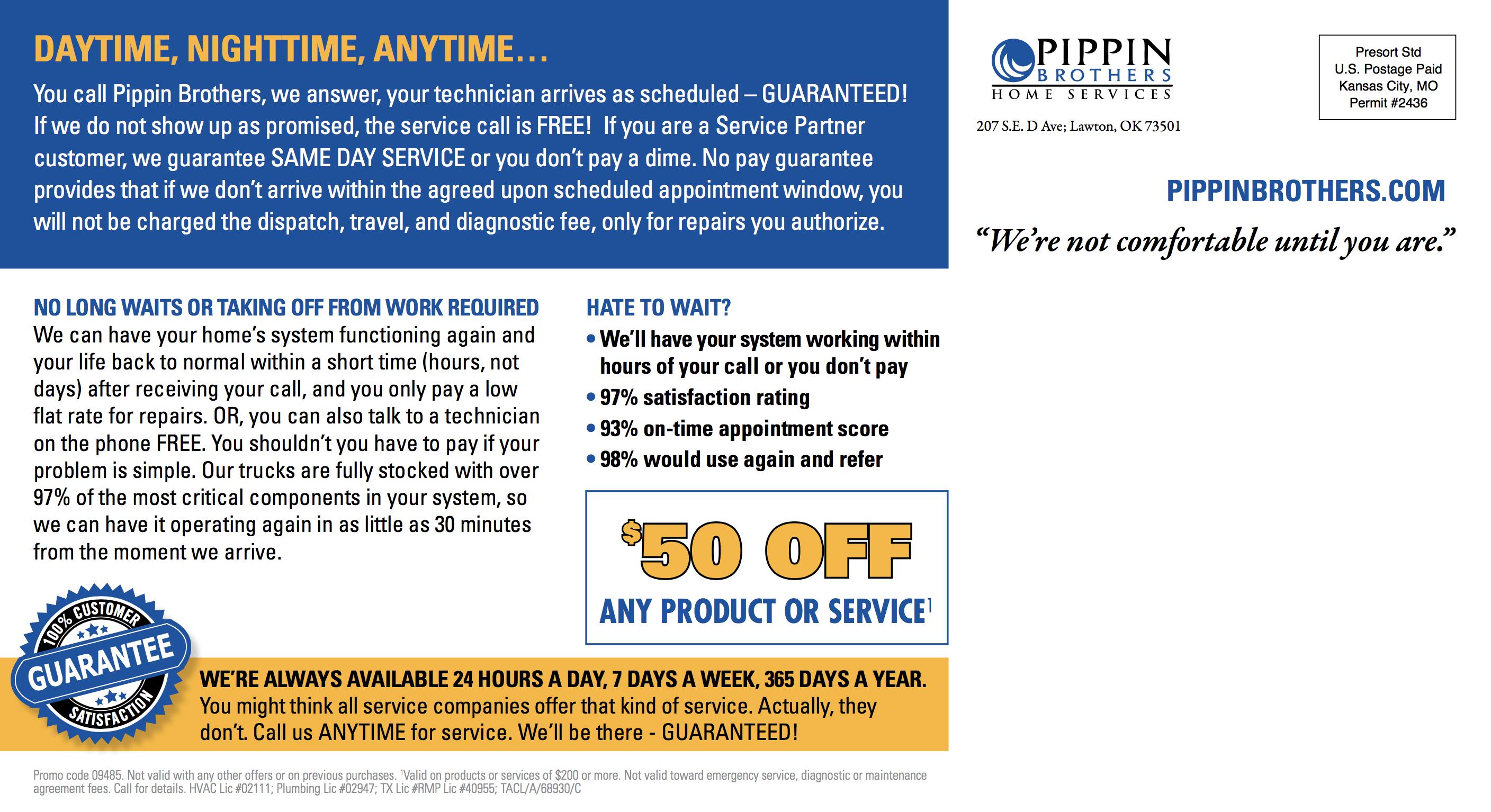 Pippin Brothers offers 24/7 service to homeowners in Lawton, Oklahoma and Wichita Falls, Texas